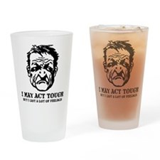tough_guy_feelings_blk Drinking Glass
