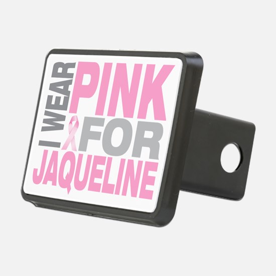 I-wear-pink-for-JAQUELINE Hitch Cover