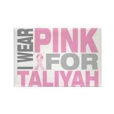I-wear-pink-for-TALIYAH Rectangle Magnet