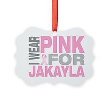I-wear-pink-for-JAKAYLA Ornament