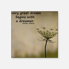 """Every Great Dream Notecard Square Sticker 3"""" x 3"""""""