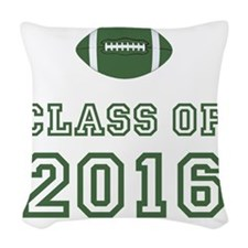 Class Of 2016 Football Green 1 Woven Throw Pillow