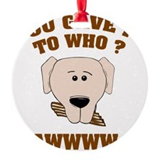 talkingDogC3 Ornament