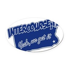 Intercourse Get It Oval Car Magnet