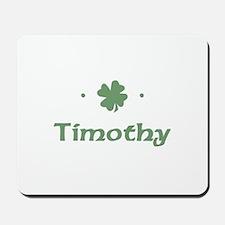 """Shamrock - Timothy"" Mousepad"