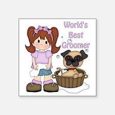 """Worlds Best Groomer 3 Square Sticker 3"""" x 3"""""""