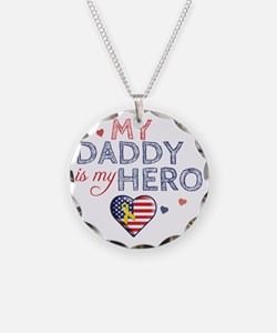 daddy is my hero american pa Necklace