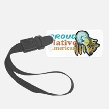 Proud Native American Luggage Tag
