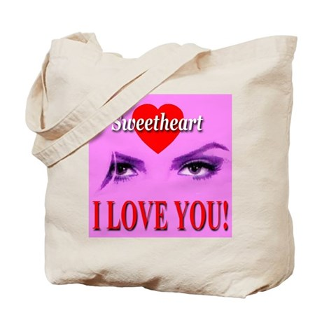 Sweetheart I Love You! Tote Bag
