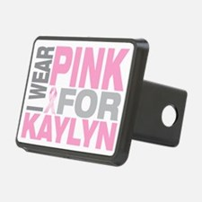 I-wear-pink-for-KAYLYN Hitch Cover