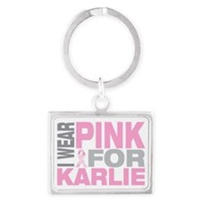 I-wear-pink-for-KARLIE Landscape Keychain