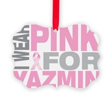 I-wear-pink-for-YAZMIN Ornament