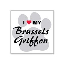 "I Love My Brussels Griffon Square Sticker 3"" x 3"""