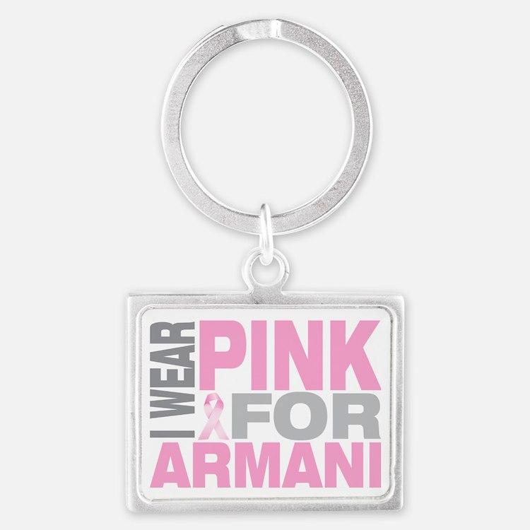 I-wear-pink-for-ARMANI Landscape Keychain