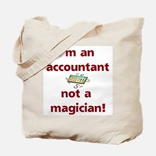 I'm An Accountant Not A Magic Tote Bag