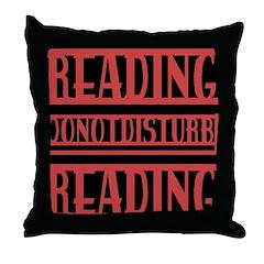 READING DO NOT DISTURB Throw Pillow