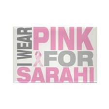 I-wear-pink-for-SARAHI Rectangle Magnet