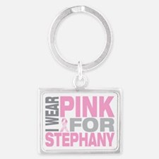 I-wear-pink-for-STEPHANY Landscape Keychain