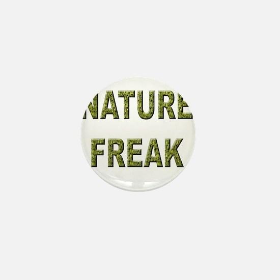 Nature Freak Mini Button