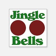 """Jingle BOOBS Square Sticker 3"""" x 3"""""""