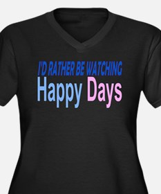 I'd Rather be Watching Happy Plus Size T-Shirt