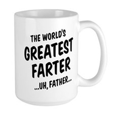 The World's Greatest Farter Mugs