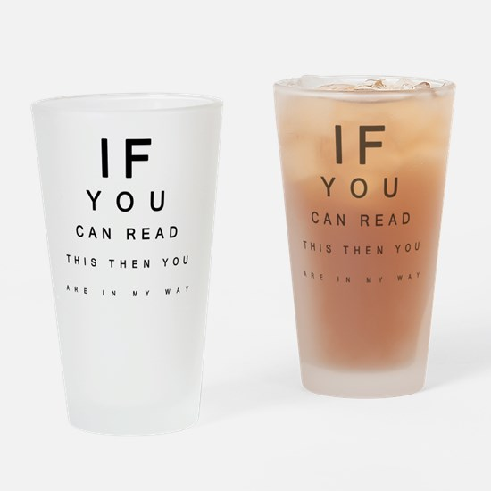 If you can Read This Drinking Glass