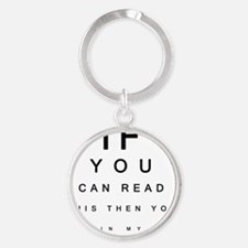 If you can Read This Round Keychain