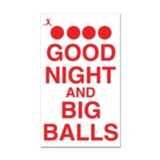 good-night-big-balls-red Rectangle Car Magnet
