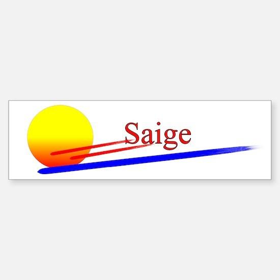 Saige Bumper Bumper Bumper Sticker