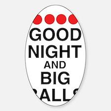 good-night-big-balls-black Decal