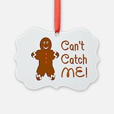 catch me Ornament