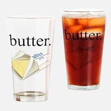 butter. Drinking Glass