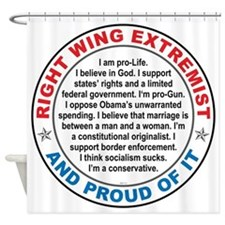 Right Wing Extremist Shower Curtain
