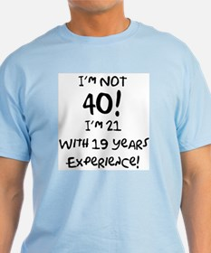 40th Birthday Fun T-Shirt