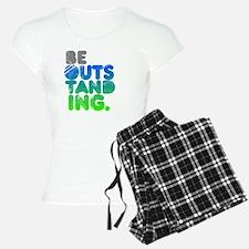 Bright Be Outstanding Pajamas