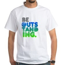 Bright Be Outstanding Shirt