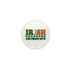 Irish and Proud of It 3D Mini Button (10 pack)