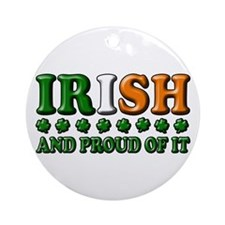 Irish and Proud of It 3D Ornament (Round)