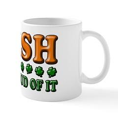 Irish and Proud of It 3D Mug