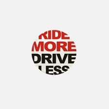 ridemoredriveless Mini Button
