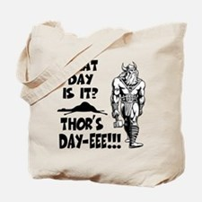 Thor's Day-eee!!! Tote Bag