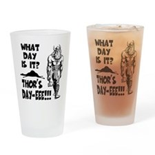 Thor's Day-eee!!! Drinking Glass