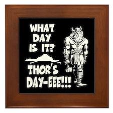 Thor's Day-eee!!! Framed Tile