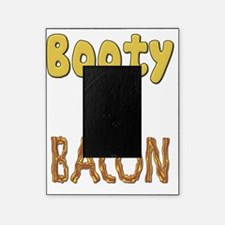 Fat Booty By Bacon Picture Frame