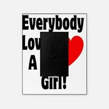 Fat Everybody Loves A Fat Girl black Picture Frame