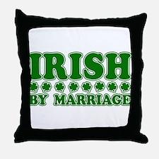 Irish by Marriage Throw Pillow