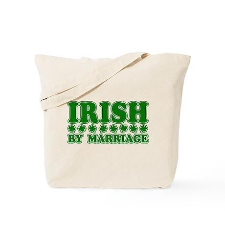 Irish by Marriage Tote Bag