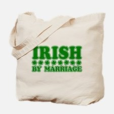 Irish by Marriage Tote Bag