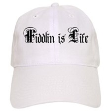 Fiddlin Is Life Baseball Cap